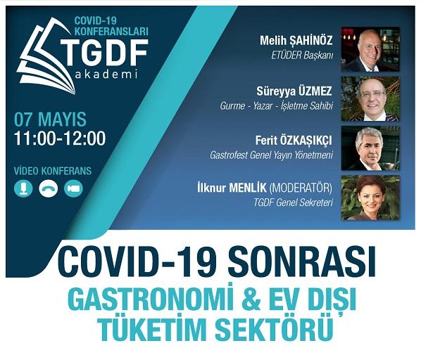 TGDF Akademi Video Konferans Gastronomi Ev Dışı Tüketim Sektörü