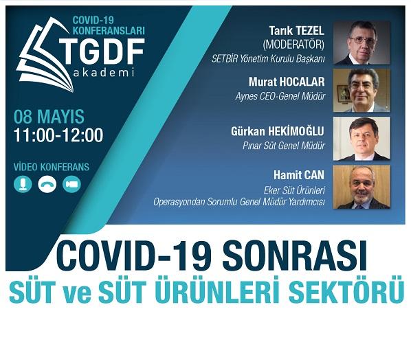 TGDF Akademi Video Konferans COVID-19 Sonrası Süt ve Süt Ürünleri Sektörü